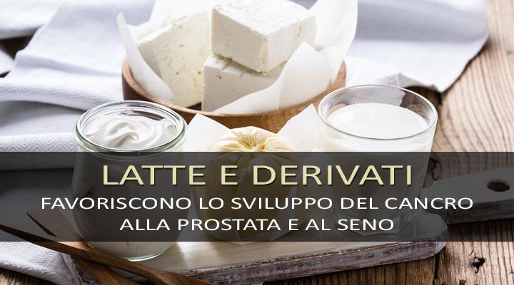 Il latte? Favorisce lo sviluppo del cancro alla prostata e al seno